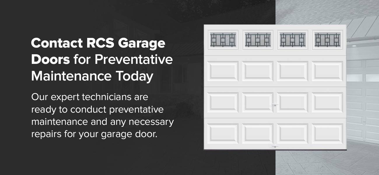 Contact RCS Garage Doors for Preventative Maintenance Today